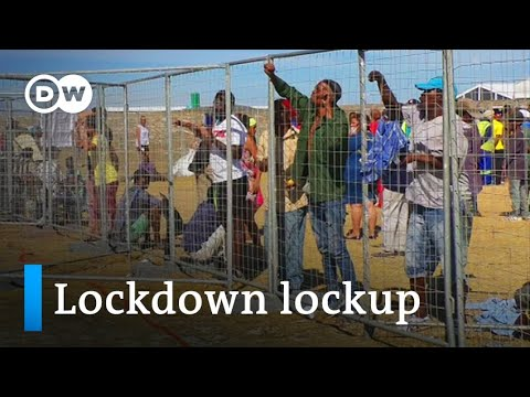 Coronavirus: South Africa locks homeless up in detention camp   DW News
