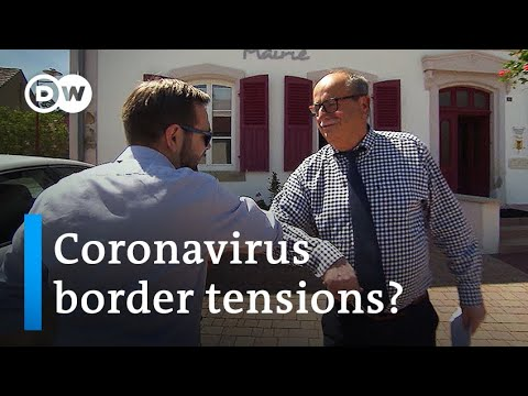Coronavirus raises tensions on the border between France and Germany   Deal with Europe