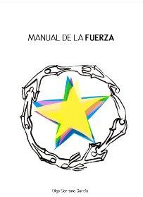 MANUAL DE LA FUERZA OLGA SERRANO SADHANA LA TIENDA DE YOGA
