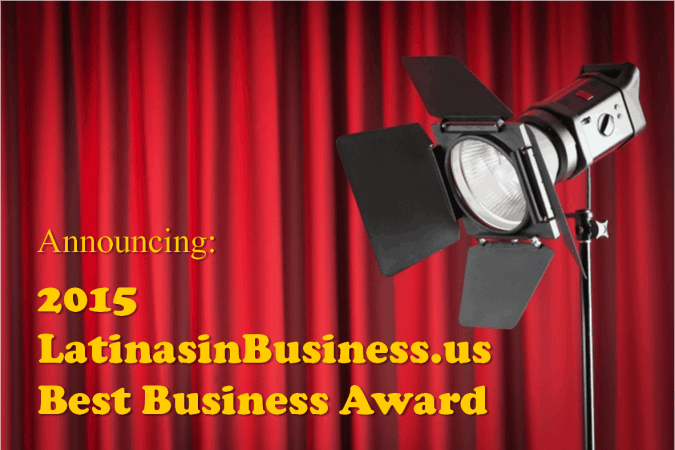 2015 LatinasinBusiness.us Best Business Award