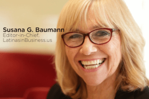 10 LatinasinBusiness.us highlights Susana G Baumann
