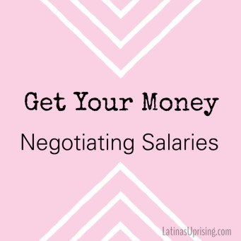 negotiating salaries for Latinas