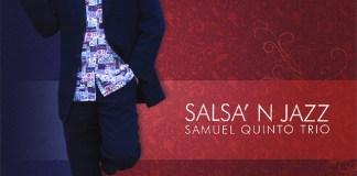 Samuel Quinto Trio - Salsa N Jazz