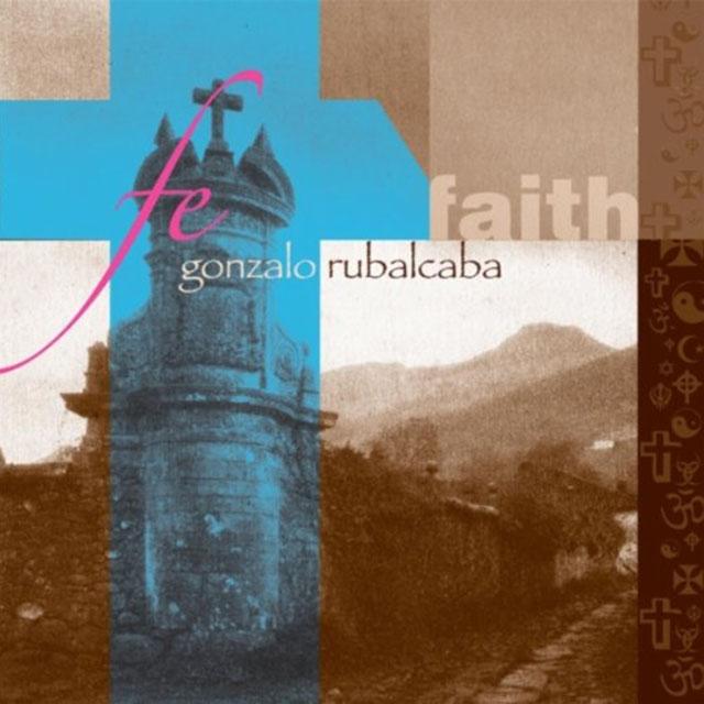 Gonzalo Rubalcaba - Fe-Faith - LJN