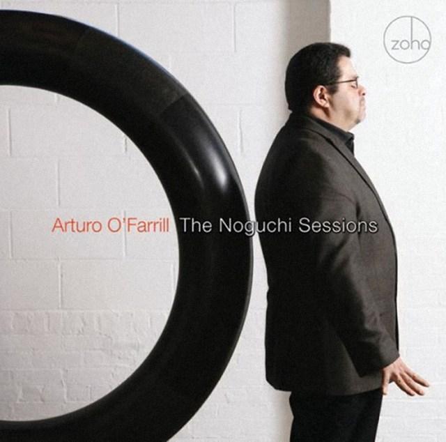 Arturo OFarrill - The Noguchi Sessions