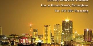 Irakere featuring Chucho Valdes - Live at Ronnie Scott's