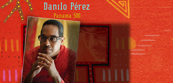 Image result for Pianist Danilo Perez panama 500