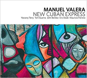 Manuel Valera - New Cuban Express