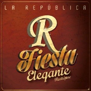 Banda La Republica - Fiesta Elegante