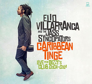 Elio Villafranca and the Jass Syncopators - Caribbean Tinge