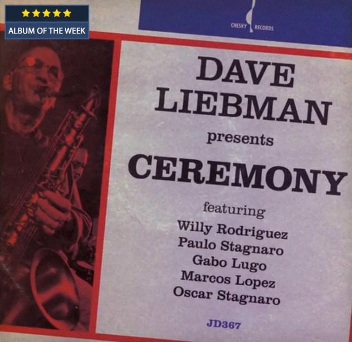 Dave Liebman - Ceremony