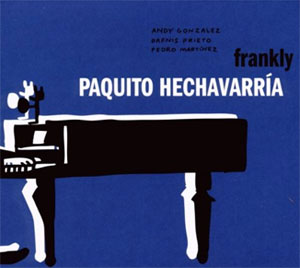 Paquito Hechavarria - Frankly cd cover