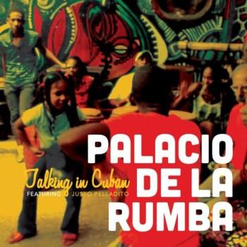 Palacio de la Rumba - Talking in Cuban