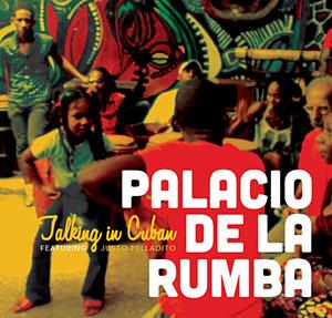 Palacio de la Rumba Big Band - Talking in Cuban