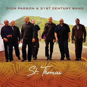 St Thomas - Dion Parson & 21st Century Band