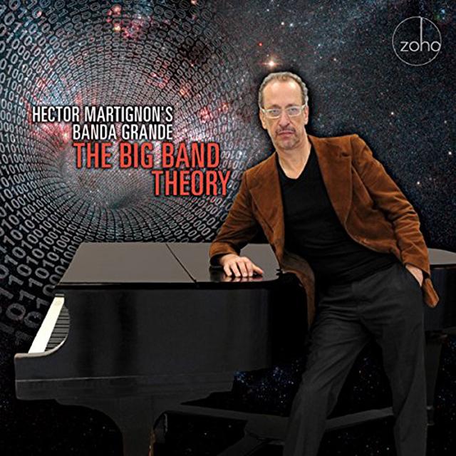 Hector Martignon's Banda Grande The Big Band Theory