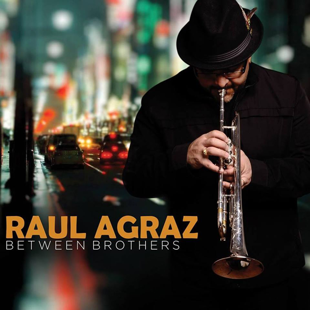 Raul Agraz Between Brothers