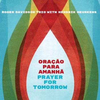 Roger Davidson - Oração para Amanhã