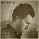 Emilio Teubal Trio - Memorias de Otro Tiempo