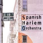 Spanish Harlem Orchestra - Across 110th Street