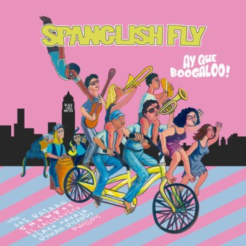 Spanglish Fly: Ay Que Boogaloo