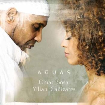 Omar Sosa & Yilian Cañizares - Aguas