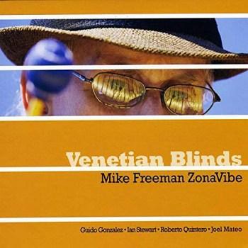 Mike Freeman ZonaVibe: Venetian Blinds