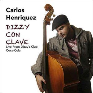 Carlos Henriquez Dizzy con Clave