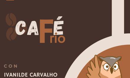 CAFÉ FRIO – EP. O5