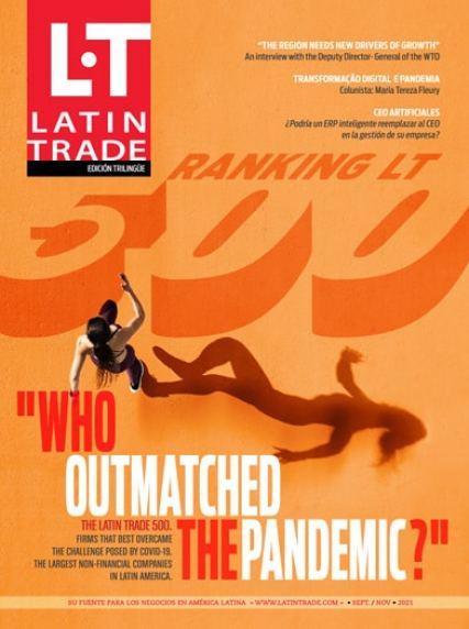 Latin Trade Magazine - November 2021. Click to read the latest issue.