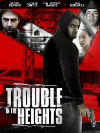 Trouble in the Heights Movie Poster