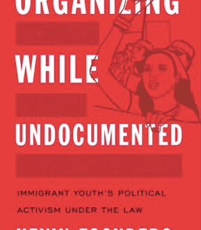 Book cover of Organizing While Undocumented showing drawing of young woman with fist raised