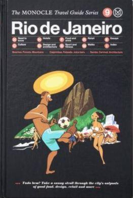 Rio de Janeiro, The Monocle travel guide series, en anglais