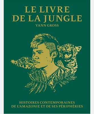 le-livre-de-la-jungle-yann-gross-actes-sud