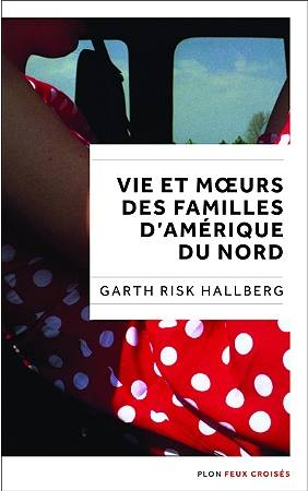 Vies et mœurs des familles d'Amérique du Nord