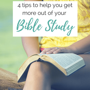 4 Simple Ways To Get More Out Of Your Bible Study