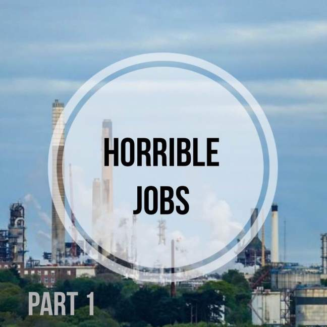 horrible jobs