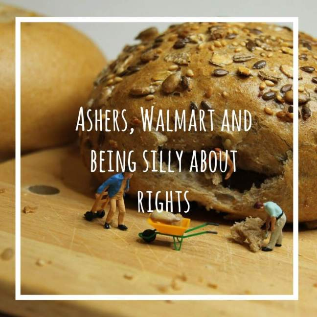 Ashers, Walmart and being silly about rights