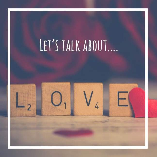 lets talk about love