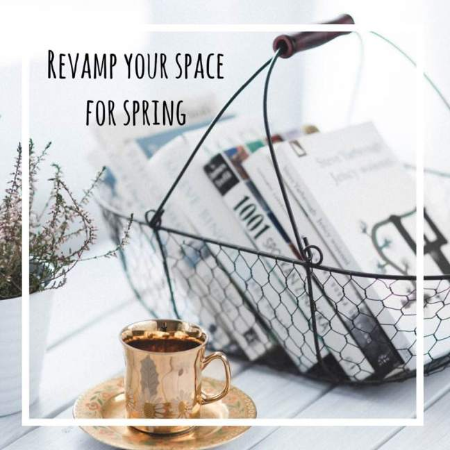 revamp your space for spring