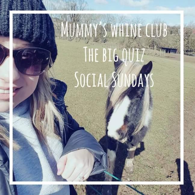mummy's whine club || social sundays || the big quiz