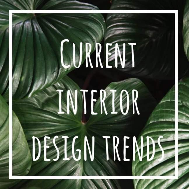 current interior design trends