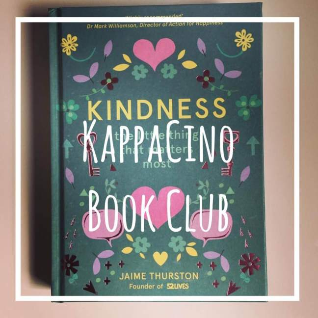 Kindness \\ kappacino book club