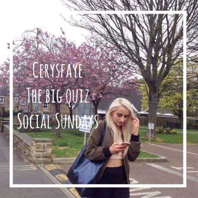 social sundays \\ the big quiz \\ cerysfaye