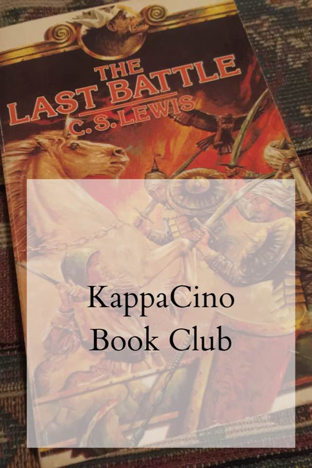 The last battle by CS Lewis || Narnia books || Kappacino book club