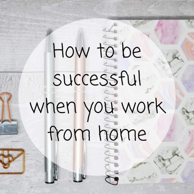 How to be successful when you work from home