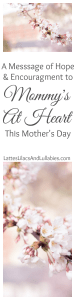 A Message of Hope for Mommy's At Heart/Infertility/Miscarriage/Infant Loss/Rainbow Baby