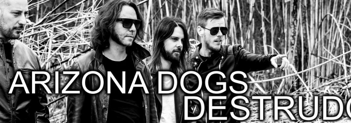 Destrudo, il nuovo album degli Arizona Dogs