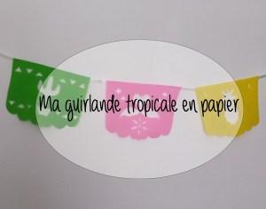 tuto-diy-papelpicado-guirlande-tropicale-ananas-cactus-flamantrose