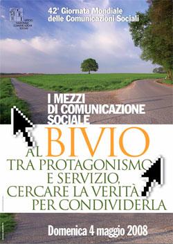 I mezzi di comunicazione sociale: al bivio tra protagonismo e servizio.